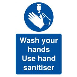 Wash Hands Use Sanitiser Sign